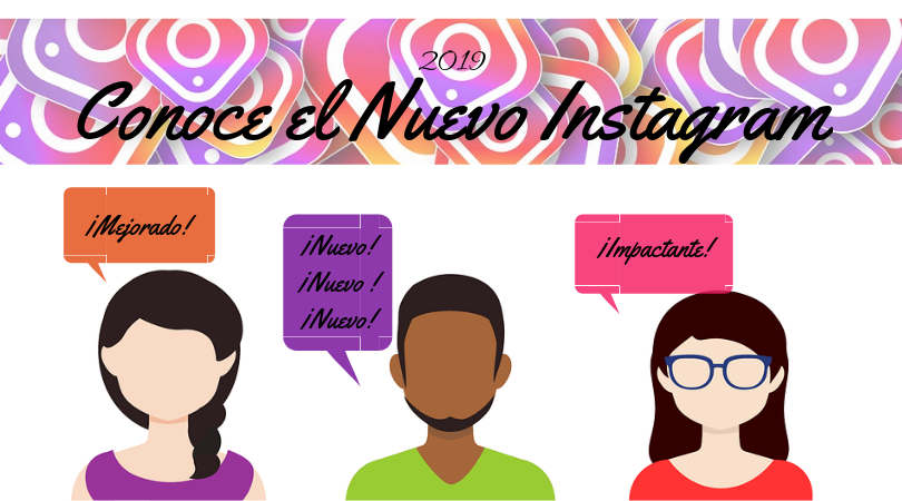 Lo nuevo de Instagram 2019 ¡Entérate!