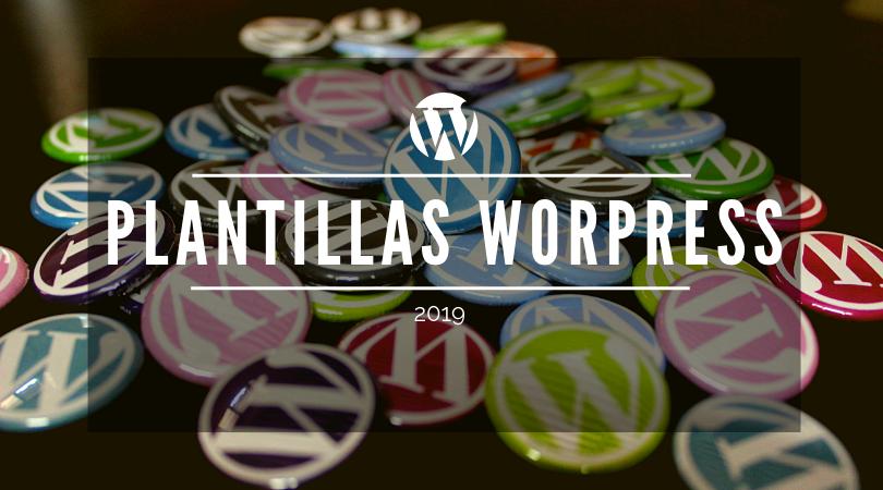 Las mejores Plantillas WordPress del 2019