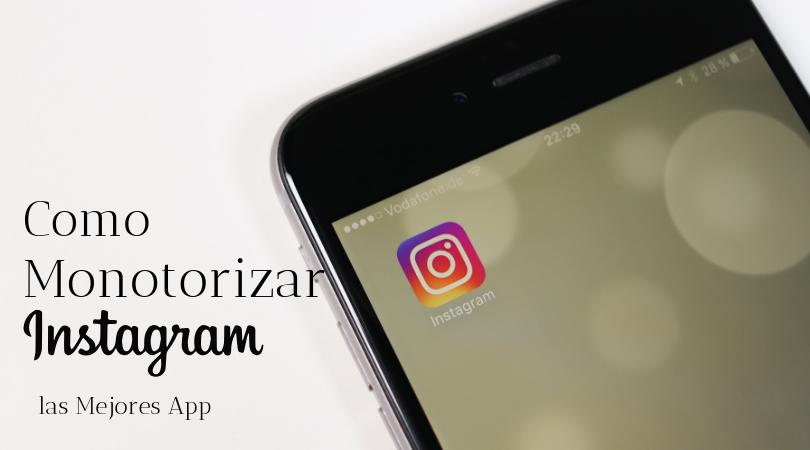 Monitorizar Instagram y Obtener buenos resultados