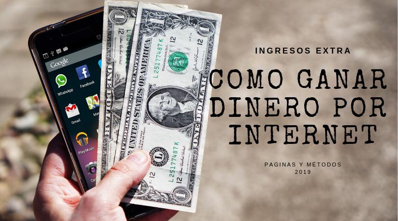 ganar dinero por internet ¡Aprende Como!