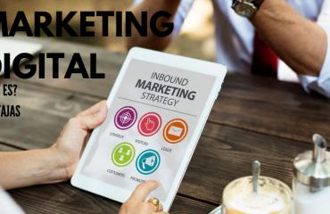 ¿Que es el Marketing Digital? Tipos y Ventajas