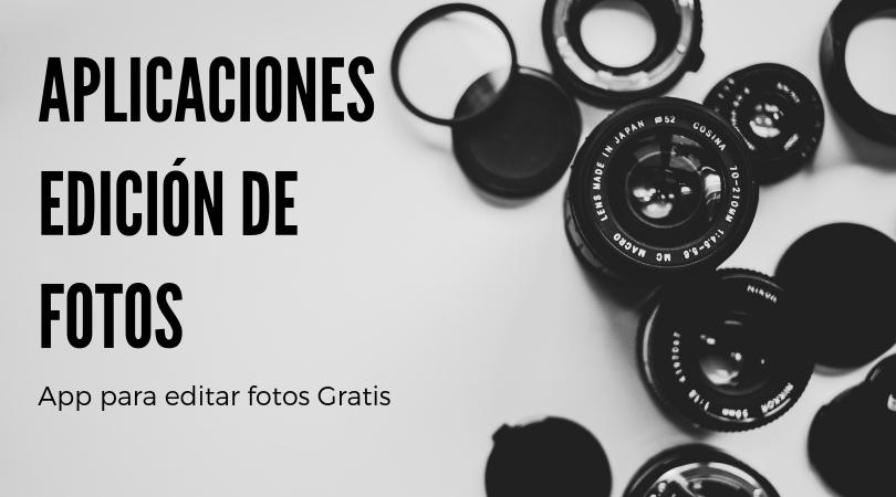 Aplicaciones para editar fotos e imágenes 2019
