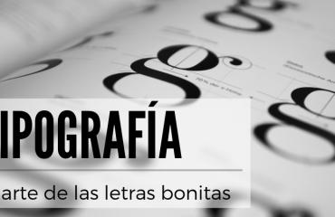 Letras bonitas y la tipografía elegante