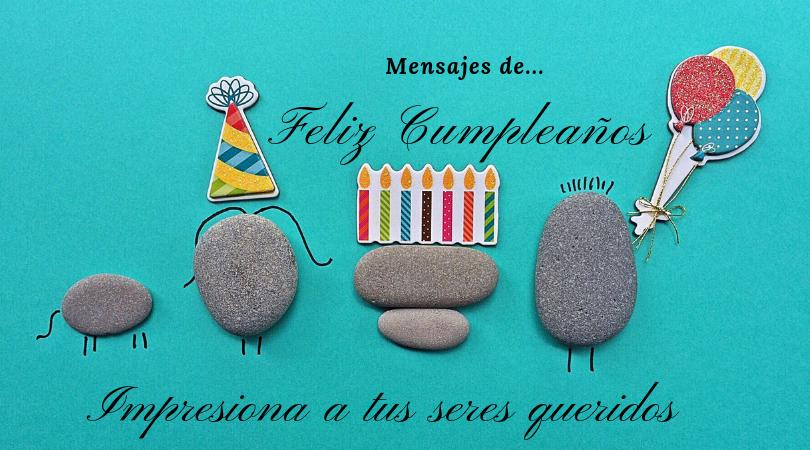 Mensajes de Cumpleaños, diferentes felicitaciones