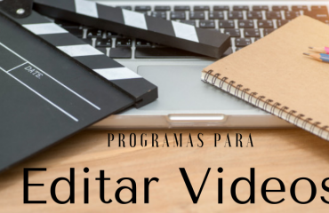 The best Programs to edit videos