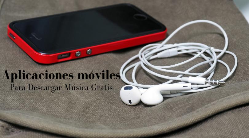 Aplicaciones para descargar canciones gratis