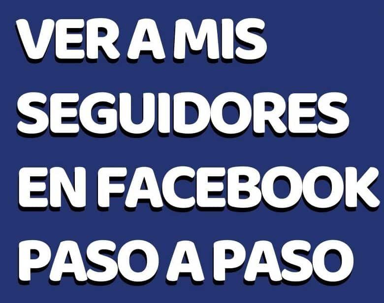 Como ver meus seguidores do Facebook no celular?