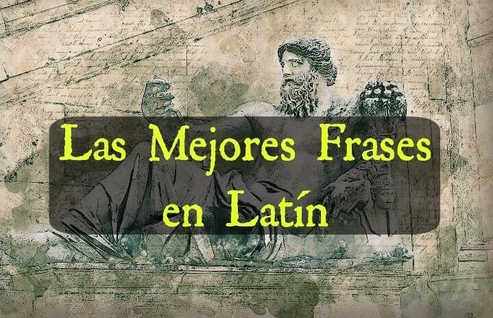 80 Frases Célebres En Latín Y Proverbios Más Famosos Seguidores